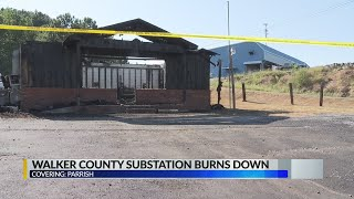 Walker County Substation Burns Down
