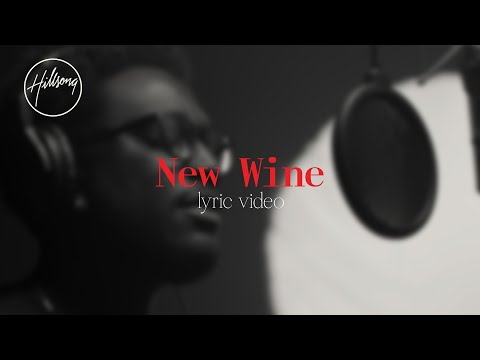 New Wine (Official Lyric Video) - Hillsong Worship