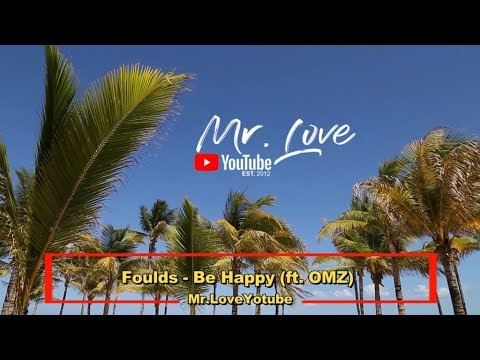 Foulds - Be Happy (ft. OMZ) - UCKA_OnBKECVV3iBUPeP9s3w
