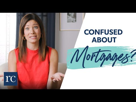 Confused About Mortgages? (What You Need to Know)