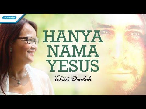 Hanya Nama Yesus - Talita Doodoh (with lyric)
