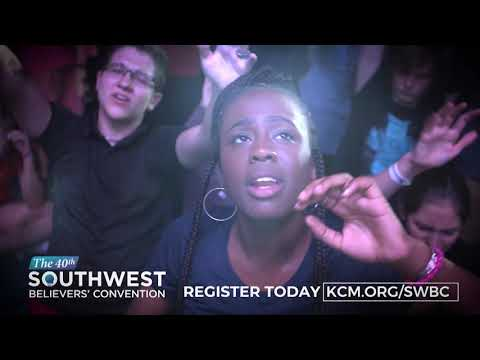 Registration Is Now Open for the 2020 Southwest Believers' Convention