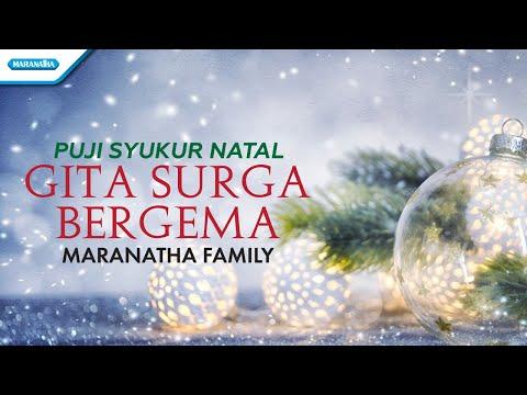 Maranatha Family - Puji Syukur Natal - Gita Surga Bergema - (wtih lyric)