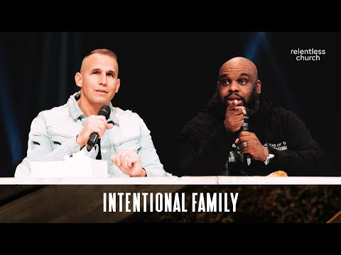 Intentional Family  John Gray & Joel Johnson