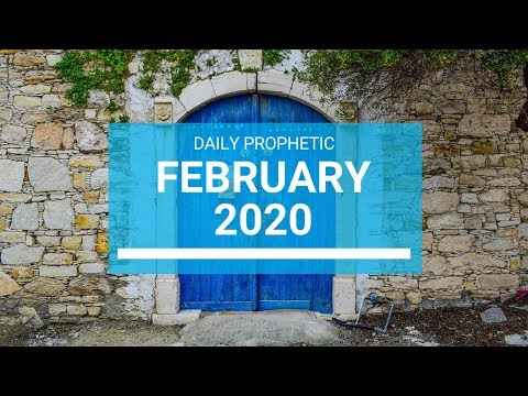 Prophecy for February 2020