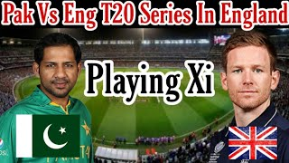 Pakistan Vs England Only T20 Match Playing Xi / Mussiab Sports /