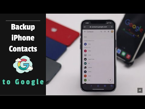 Backup iPhone Contacts to Google   Import iPhone Contacts into Gmail (2021)