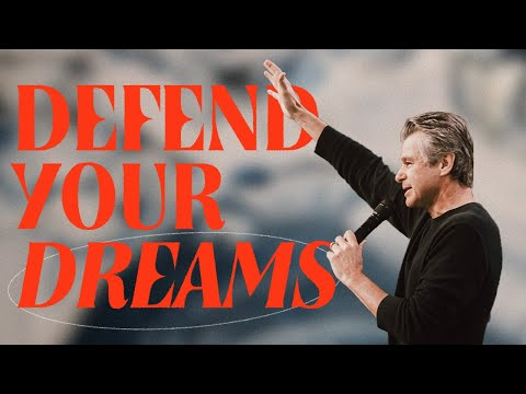 Defend Your Dreams  Pastor Jentezen Franklin