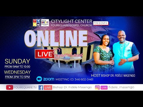 FOURSQUARE TV  SUNDAY  FIRST SERVICE  WITH BISHOP DR. FIDELE MASENGO  15.08.2021