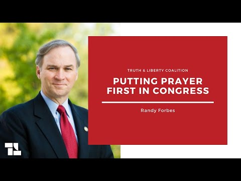Randy Forbes on Putting Prayer First in Congress