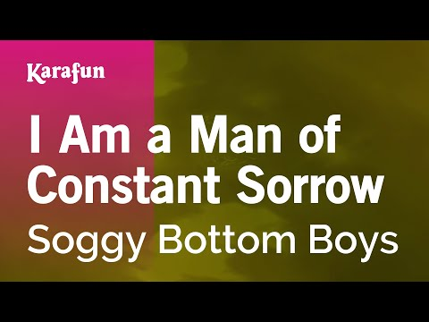 Karaoke I Am A Man Of Constant Sorrow - Soggy Bottom Boys * - UCbqcG1rdt9LMwOJN4PyGTKg