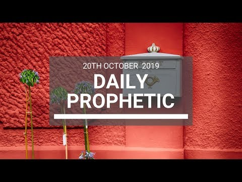 Daily Prophetic 20 October Word 8
