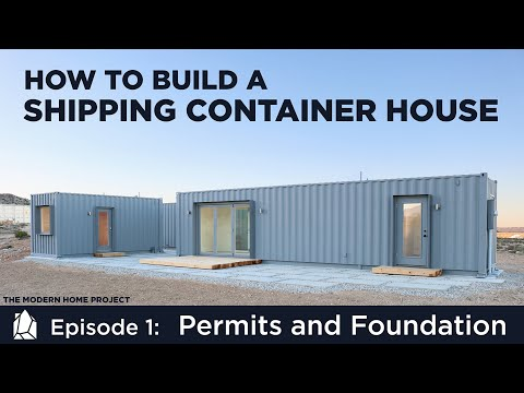 Building a Shipping Container Home | EP01Permits and Foundation Design - UCnoUKype0fVkWtCleYWBT1w