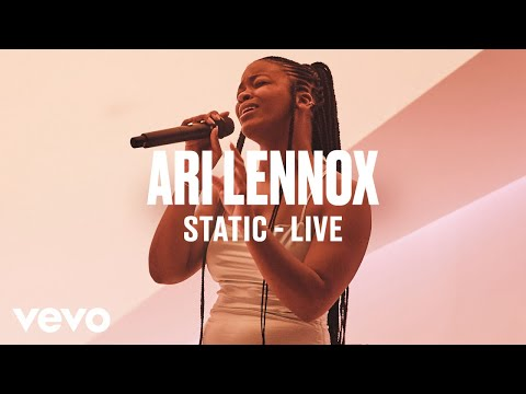 "Ari Lennox - ""Static"" (Live) | Vevo DSCVR - UC-7BJPPk_oQGTED1XQA_DTw"
