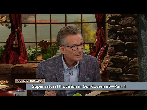 Supernatural Provision In Our CovenantPart 1