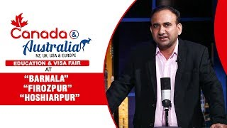 Canada & Australia Education & Visa Fair in Barnala, Ferozpur & Hosiharpur