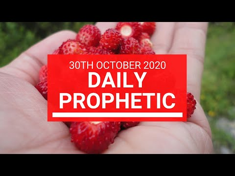 Daily Prophetic 30 October 2020 9 of 9 Daily Prophetic Word