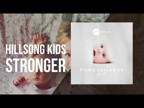 Stronger -  Piano Lullabies Vol. 1 - Hillsong Kids Jr.