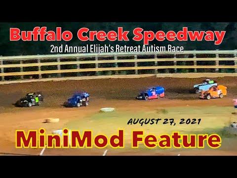 Buffalo Creek Speedway - Mini Mod Feature - 2nd Annual Elijah's Retreat Autism Race - Aug. 27, 2021 - dirt track racing video image