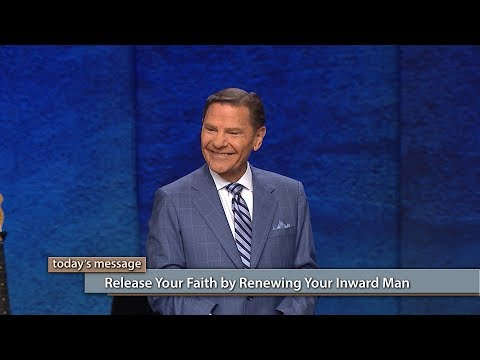 Release Your Faith by Renewing Your Inward Man