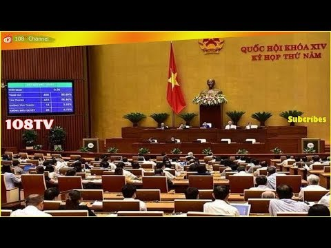 Vietnam's National Assembly Approves 'Cyber Security' Law, Further Limiting Online Debate[108Tv]
