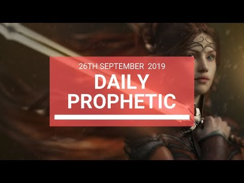 Daily Prophetic 26 September 2019   Word 7