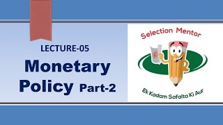 MONETARY POLICY Part-2