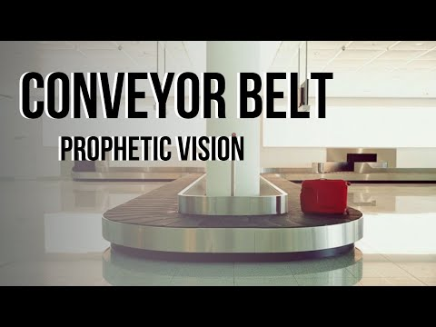 Prophetic Vision 2019: Conveyor Belt - Joe Joe Dawson