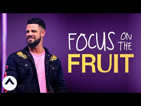 Focus On The Fruit  I Dont Know What To Do  Pastor Steven Furtick  Elevation Church
