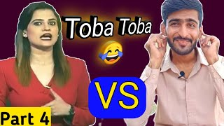 Baloch Bhai Repy To Indian Media Girl Toba Toba Part 4 Indian Media is Crying On Pakistan Toba Toba