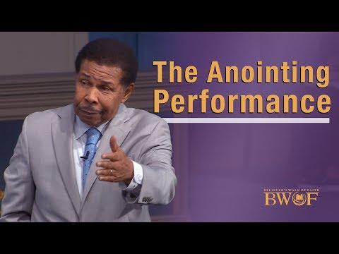 The Anointing Performance - World Overcoming Faith