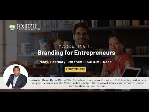 Marketing II: Branding for Entrepreneurs
