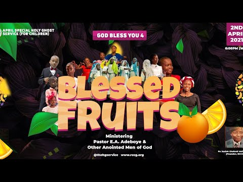 RCCG APRIL  2021 HOLY GHOST SERVICE - CHILDREN HOUR