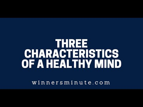 Three Characteristics of a Healthy Mind  The Winner's Minute With Mac Hammond