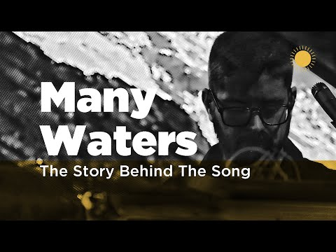 Story Behind The Song - Many Waters