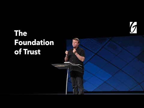 Gateway Church Live  Jimmy Evans - The Essential Foundation of Trust