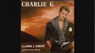 Charlie G - Llama L'Amor_Extended Version (1987)