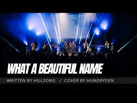 What a Beautiful Name Live  HungryGen Worship  Written by Hillsong Worship
