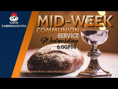 DOMI STREAM: MID-WEEK COMMUNION SERVICE 3, FEBRUARY 2021  FAITH TABERNACLE OTA