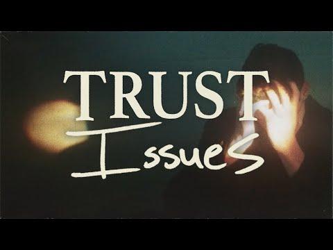 Trust Issues  Elevation YTH