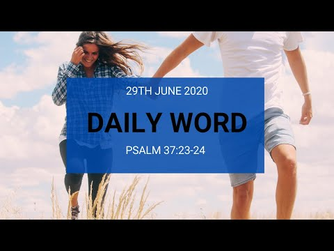 Daily Prophetic 29 June 2020 Psalm 37 24