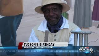Tucson marks 244th birthday