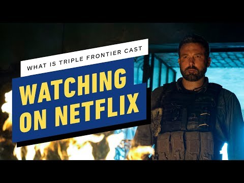 Triple Frontier Cast Shares What They Are Binging on Netflix! - UCKy1dAqELo0zrOtPkf0eTMw