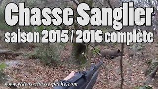 Chasse sanglier 2015 2016, saison complète !