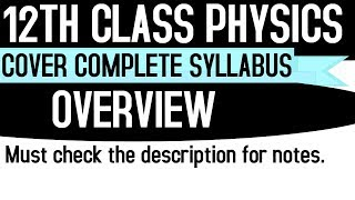 12th Class Physics (Overview) (One Stop Destination for Academics)