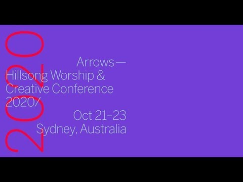 ARROWS - Hillsong Worship & Creative Conference 2020 Trailer