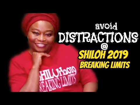 Avoid Distractions At Shiloh 2019