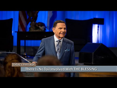 There Is No Toil Involved With THE BLESSING