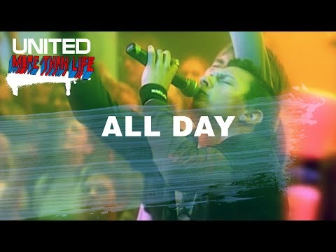 All Day - Hillsong UNITED - More Than Life