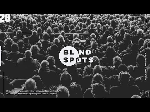Blindspots  Getting Rid Of Guilt  Cam Huxford